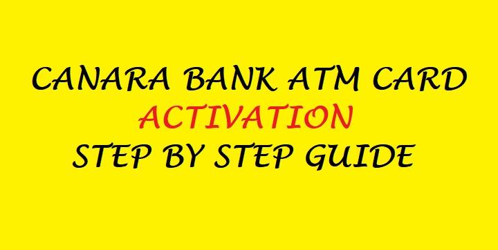 canara bank ATM card activation guide