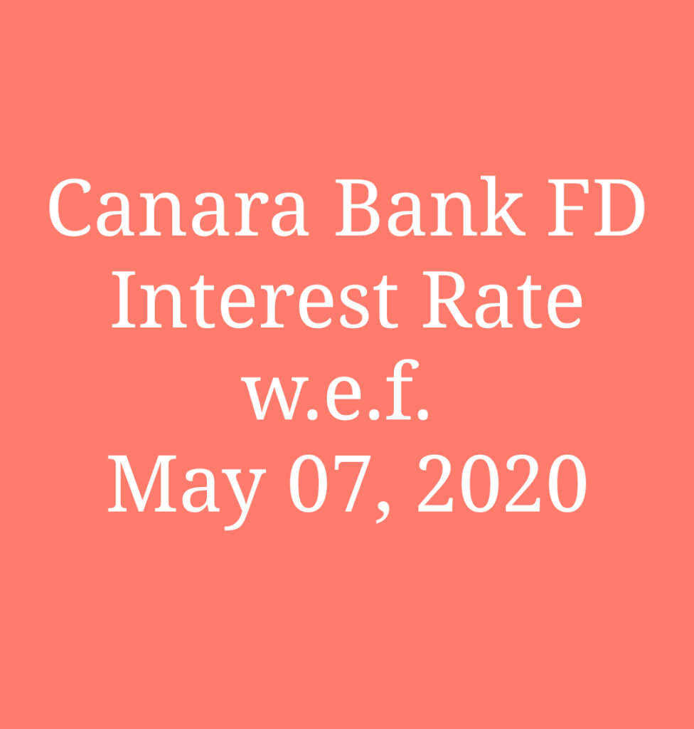 canara bank fd interest rates