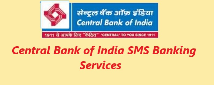 Central Bank of India SMS banking services