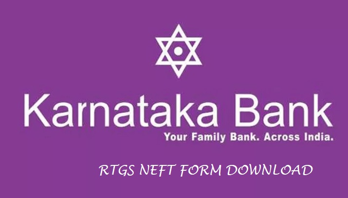 karnataka bank rtgs and neft form download